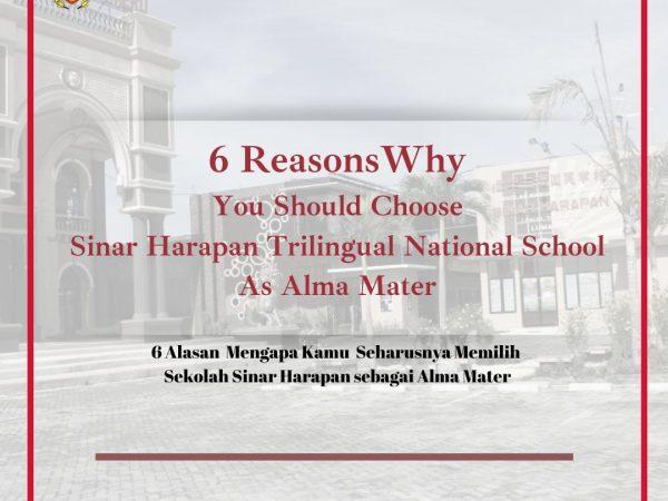 6 Alasan Mengapa Kamu seharusnya Memilih Sekolah Tiga Bahasa Sinar Harapan sebagai Alma mater